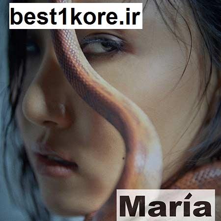 دانلود اهنگ کره ای maria